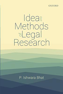 Idea and Methods of Legal Research PDF