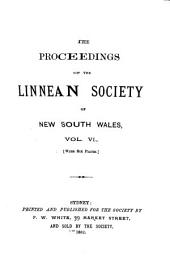 Proceedings of the Linnean Society of New South Wales: Volume 6