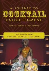 A Journey To Cocktail Enlightenment Book PDF
