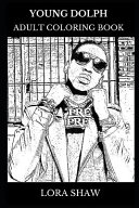 Young Dolph Adult Coloring Book PDF