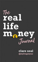 Real Life Money: the Journal
