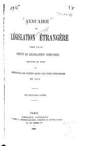 Annuaire de législation étrangère: Volume18