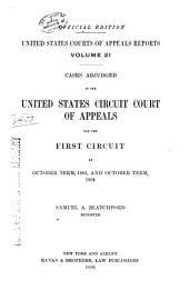 United States Courts of Appeals Reports: Cases Adjudged in the United States Circuit Court of Appeals, Volume 21