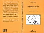 Le Parler Occitan Alpin du Pays de Seyne: Alpes de Haute Provence