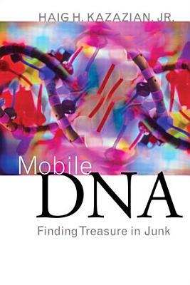 Mobile DNA  Finding Treasure in Junk PDF
