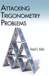 Attacking Trigonometry Problems