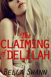 The Claiming of Delilah