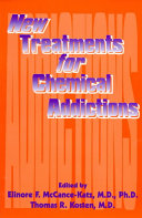 New Treatments for Chemical Addictions
