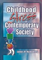 Childhood Stress in Contemporary Society PDF