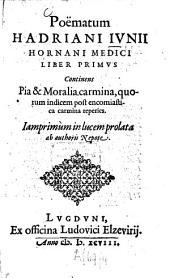 Poëmata: liber primus : Continens pia et moralia carmina, quorum indicem post encomiastica carmina reperies