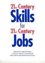 21st Century Skills for 21st Century Jobs
