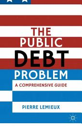 The Public Debt Problem: A Comprehensive Guide