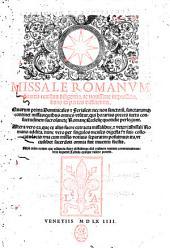 Missale Romanum summa reuisum diligentia, ac nouissime impressum, duas in partes distinctum ..