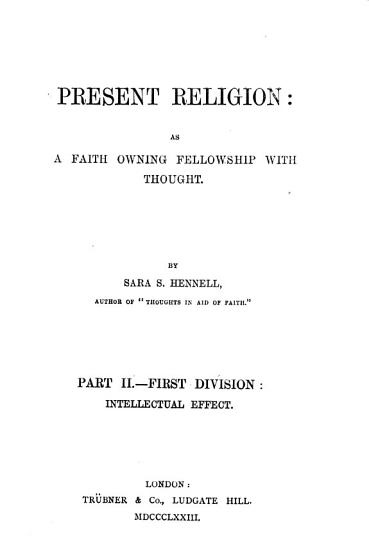 Present Religion  as a Faith owning Fellowship with Thought PDF