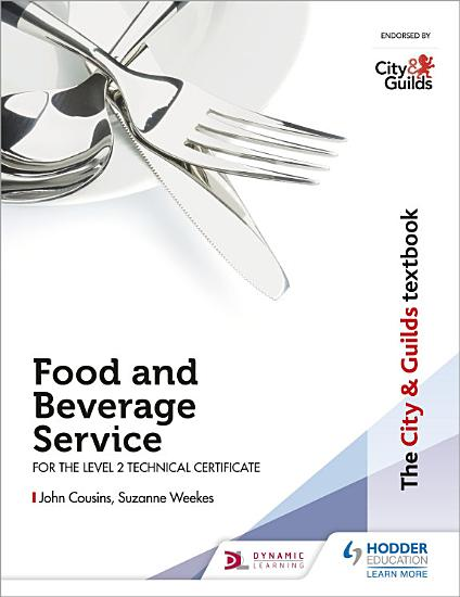 The City   Guilds Textbook  Food and Beverage Service for the Level 2 Technical Certificate PDF