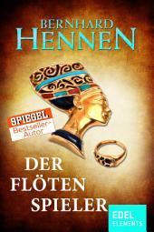 """Der Flötenspieler: Historischer Roman vom Bestsellerautor von """"Die Elfen"""""""