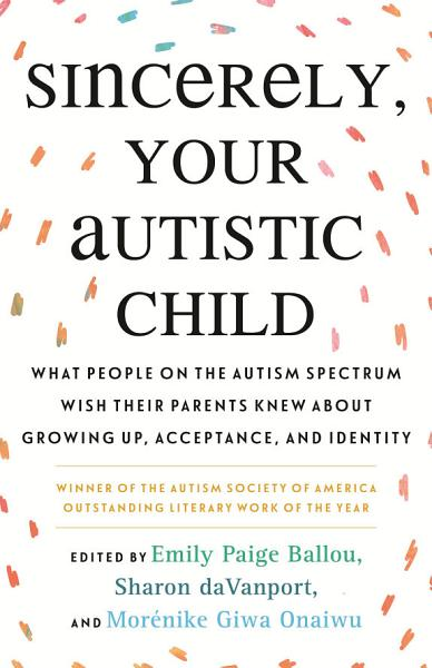 Download Sincerely  Your Autistic Child Book