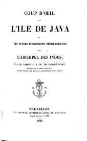 Coup d'oeil sur l'île de Java et les autres possessions néerlandaises dans l'archipel des Indes