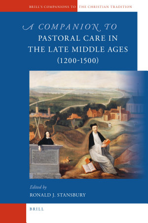 A Companion to Pastoral Care in the Late Middle Ages  1200 1500  PDF