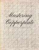 Mastering Copperplate Calligraphy Practice Book Book