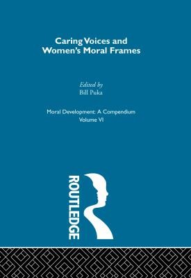 Moral Development  Caring voices and women s moral frames PDF