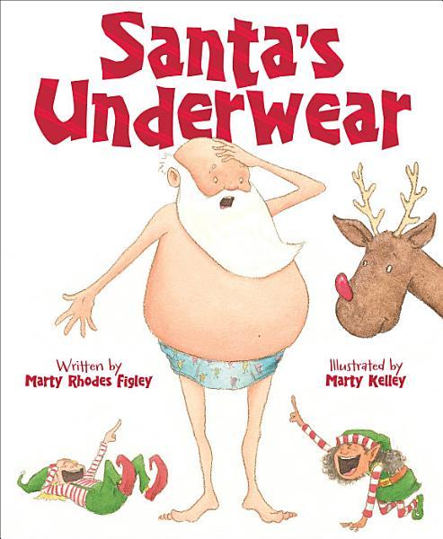 Download Santa s Underwear Book