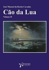 O Cão da Lua: Variações. Volume II