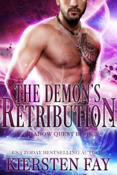 The Demon's Retribution (Shadow Quest 3)