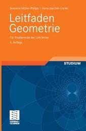 Leitfaden Geometrie: Für Studierende der Lehrämter, Ausgabe 4