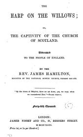 The harp on the willows, or, The captivity of the Church of Scotland: Volume 5