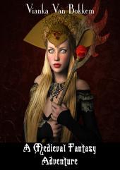 A Medieval Fantasy Adventure