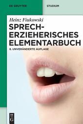 Sprecherzieherisches Elementarbuch: Ausgabe 8