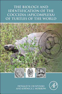 The Biology and Identification of the Coccidia  Apicomplexa  of Turtles of the World PDF