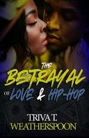 The Betrayal of Love   Hip Hop