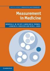 Measurement in Medicine: A Practical Guide