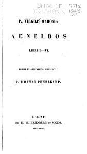P. Virgilii Maronis Aeneidos libri I-[XII]: Volume 1
