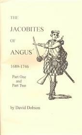 The Jacobites of Angus, 1689-1746
