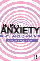 No More Anxiety!