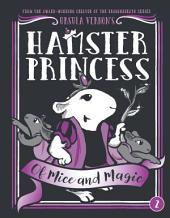 Hamster Princess: Of Mice and Magic