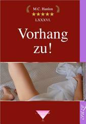 Vorhang zu!: Sex Geschichten