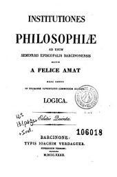 Institutiones philosophiae: ad usum Seminarii Episcopalis Barcinonensis
