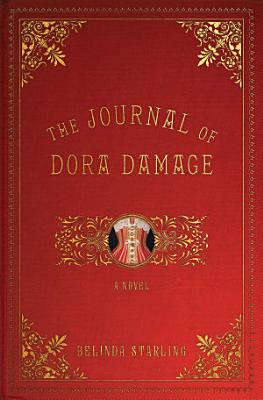 The Journal of Dora Damage