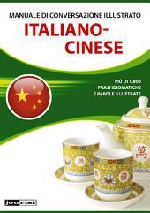 Manuale di conversazione illustrato Italiano-Cinese
