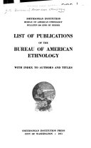 List of the Publications of the Bureau of American Ethnology PDF