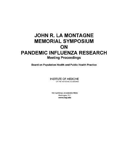 John R  La Montagne Memorial Symposium on Pandemic Influenza Research PDF
