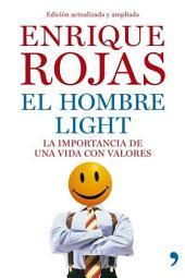El hombre light: La importancia de una vida con valores