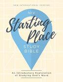 NIV  Starting Place Study Bible  Hardcover  Comfort Print