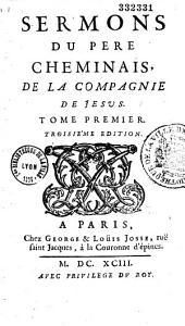 Sermons du Père Cheminais,... (publiés par le P. Bretonneau)