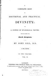 A Complete Body of Doctrinal and Practical Divinity, Or, A System of Evangelical Truths, Deduced from the Sacred Scriptures: Volume 2