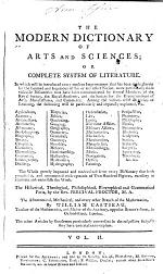 The Modern Dictionary of Arts and Sciences, Or, Complete System of Literature